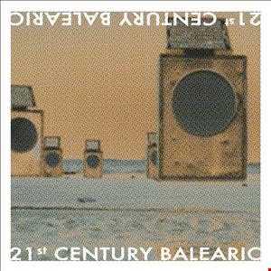 21st Century Balearic (Part 1)