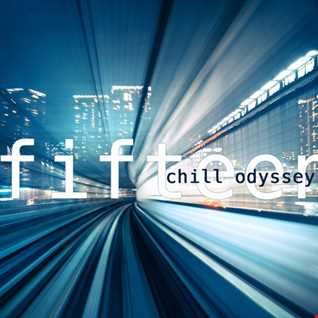 Chill Odyssey Fifteen