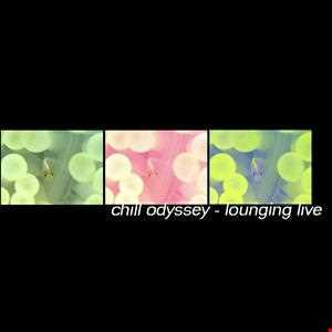Chill Oddyssey -2   Loungin Live - 1999