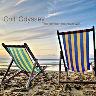 Chill Odyssey 20   the summer that never was