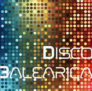 Disco Balearica - 2013