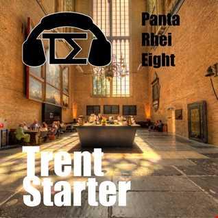 Trent Starter - Panta Rhei Eight
