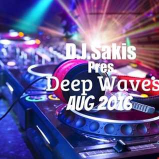 D.J.Sakis Deep House Aug 2016