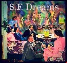 """S.F. Dreamzzz"""