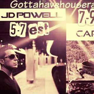 (((CaRlBeAtS))) GUEST ON GOTTAHAVEHOUSERADIO.COM B2B JD POWELL 2ND HALF