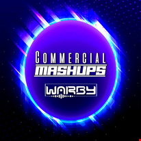 DJ WARBY COMMERCIAL MASH UP AUGUST 2021