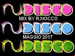 MIX By Renato Nocco NU DISCO Maggio 2017