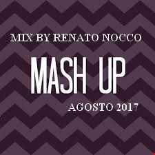 Mix By Renato Nocco DANCE Agosto 2017
