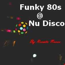 Funky 80s@Nu disco