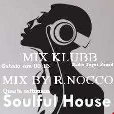 Mix By Renato Nocco SOULFUL HOUSE GENNAIO 2018