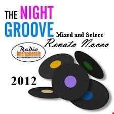 THE NIGHT GROOVE RADIO INTERNAZIONALE 2012