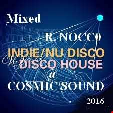 NU DISCO@COSMIC@DISCOHOUSE Maggio 2016