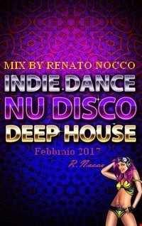 Mix By Renato Nocco NU DISCO & DEEP HOUSE FEB  2017