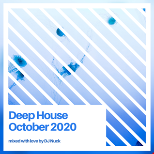 DJ Nuck October 2020 Live Deep House Set