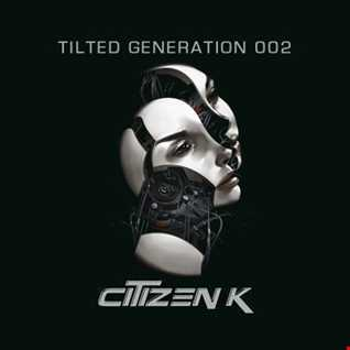 Tilted Generation 002 Feb 2015 (Techno Mix)