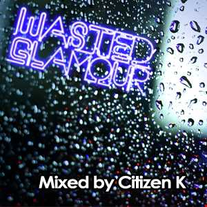 Wasted Glamour House Sessions (September 2013)