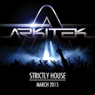Arkitek (March 2015) - Strictly House