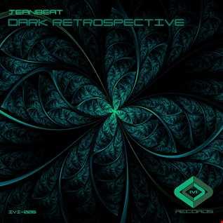dark retrospective  Jeanbeat (Original Mix) demo track