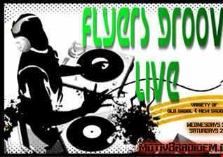 DJ FLYER GROOVES ON MOTIV8 RADIO 27.02.2016
