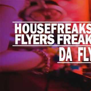 DJ FLYER LIVE ON HOUSEFREAKSRADIO 25.2.2014