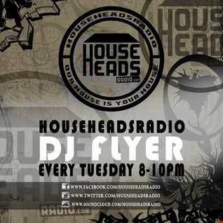 DJ FLYER GROOVY SESSIONS LIVE ON HOUSE HEADS RADIO 21.10.2014