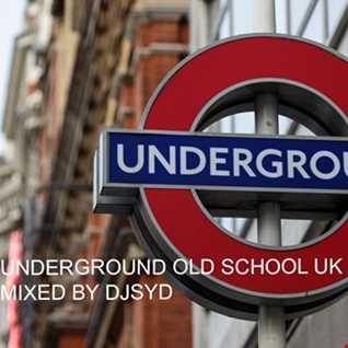 UK Underground Old Skool Garage Mixed By DJSYD101