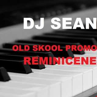 01. Reminicene old skool promo mix for 2017