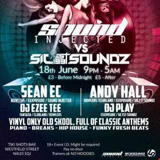 Sound Injected vs Sicest Soundz Vinyl Promo For 18.06.16 TIKISHOT BAR ST HELENS
