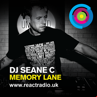 DJ SEANE C |Memory Lane | React Radio | Fridays | 1600 - 1800 | http://reactradio.uk