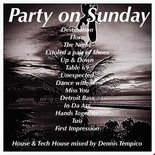 PARTY ON SUNDAY