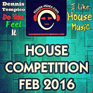 HOUSE COMPETITION FEBRUARI 2016
