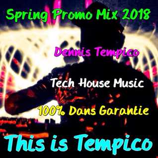 THIS IS TEMPICO SPRING PROMO MIX 2018