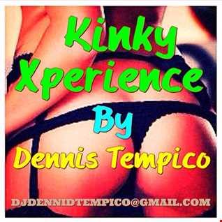 KINKY XPERIENCE BY DENNIS TEMPICO