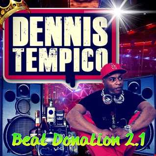 BEAT DONATION 2.1 BY DENNIS TEMPICO 2HRS