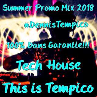 THIS IS TEMPICO SUMMER PROMO MIX 2018
