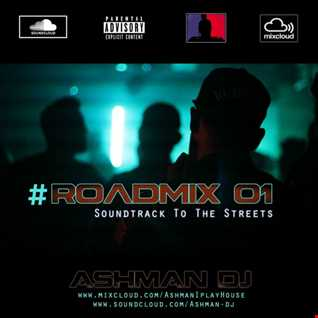 #ROADMIX - Soundtrack To The Streets [★FREE DOWNLOAD★]