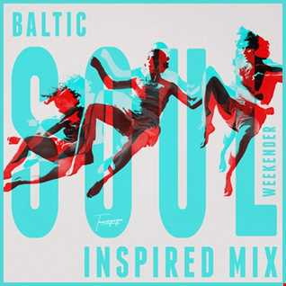 Baltic Soul Weekender Inspired Mix | Tanzvergnügen Vol. 102