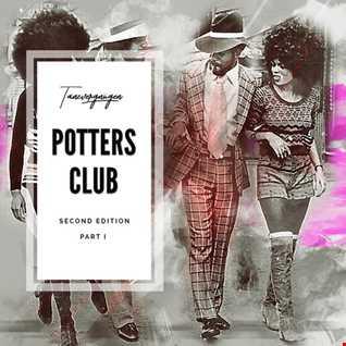 Potters Club Second Edition Part I | Tanzvergnügen Vol. 73