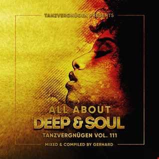All About Deep & Soul | Tanzvergnügen Vol. 111