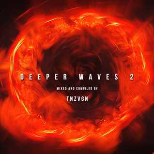 Deeper Waves 2
