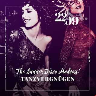 The Summer Disco Madness | Tanzvergnügen Vol. 107