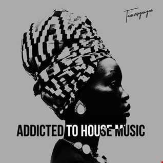 Addicted To House Music • Tanzvergnügen Vol. 118