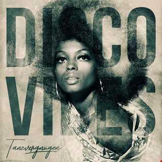 Disco Vibes | Tanzvergnügen Vol. 95