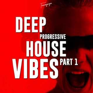 Deep & Progressive House Vibes 1 • Tanzvergnügen Vol. 127