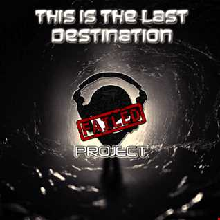 This is the last destination
