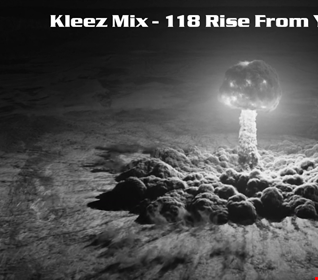 Kleez Mix   118 Rise From Your Grave