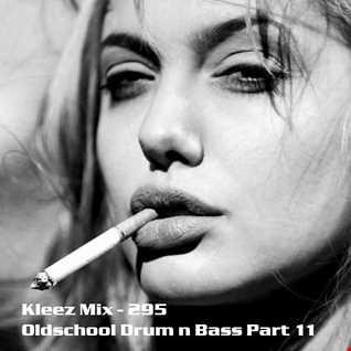 Kleez Mix   295  Oldschool Drum n Bass Part 11