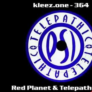 kleez.one   364 Red Planet & Telepathic Mix