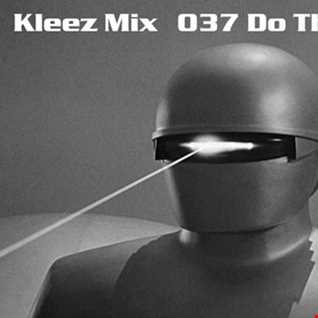 Kleez Mix   037 Do That Thing