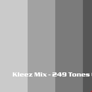 Kleez Mix   249 Tones Of Tones